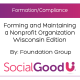 Forming and Maintaining a Nonprofit Organization: Wisconsin Edition