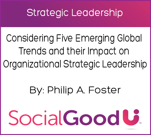 how global trends influence the strategies Training and professional development one of the emerging trends in global human resources management is diversity training and cross-cultural professional development.